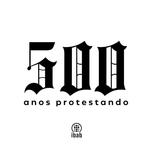 500 anos protestando
