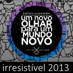 Irresistível 2013