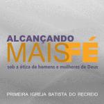 igreja-batista-do-recreio-alcancando-mais-fe-150x150