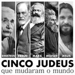 Cinco judeus que mudaram o mundo